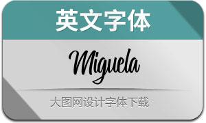 Miguela(英文字体)