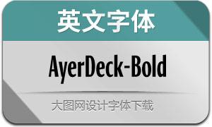 AyerDeck-Bold(英文字体)