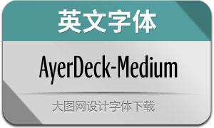 AyerDeck-Medium(英文字体)