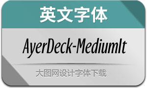 AyerDeck-MediumItalic(英文字体)