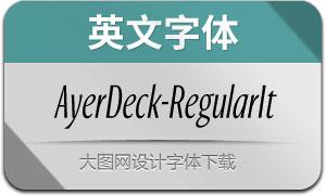 AyerDeck-RegularItalic(英文字体)