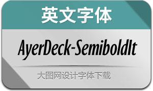 AyerDeck-SemiboldIt(英文字体)