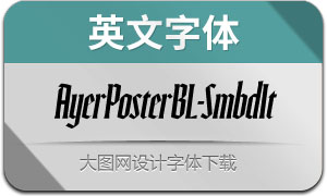 AyerPosterBL-SmbdIt(英文字体)
