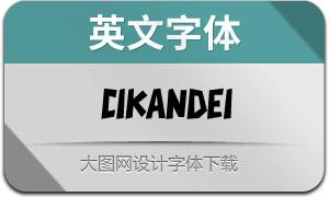 Cikandei(英文字体)