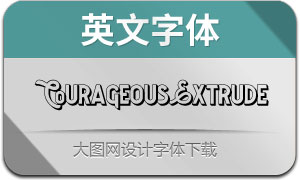 CourageousExtrude(英文字体)