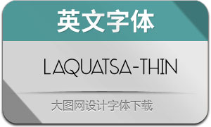 Laquatsa-Thin(英文字体)