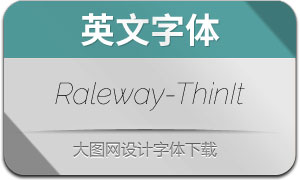 Raleway-ThinItalic(英文字体)