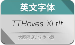 TTHoves-ExtraLightItalic(英文字体)