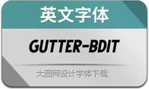 Gutter-BoldItalic(英文字体)