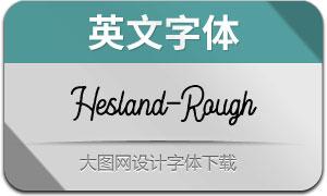 Hesland-Rough(英文字體)