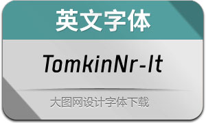 TomkinNr-Italic(英文字体)