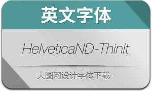 HelveticaNowDisp-ThIt(英文字体)