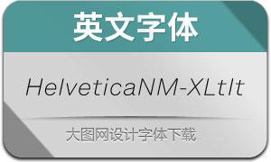 HelveticaNowM-XLtIt(英文字体)