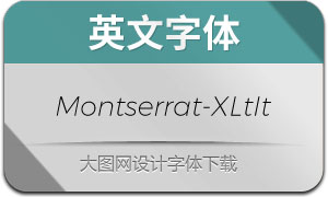 Montserrat-ExtraLightIt(英文字体)