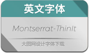 Montserrat-ThinItalic(英文字体)