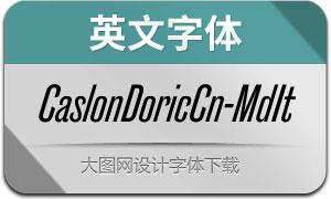 CaslonDoricCn-MediumIt(字體)