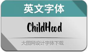 ChildHood(英文字体)