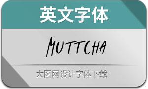 Muttcha(英文字体)