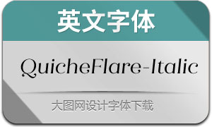 QuicheFlare-Italic(英文字体)