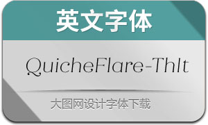 QuicheFlare-ThinIt(英文字体)