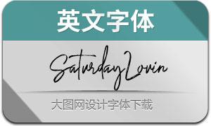SaturdayLovin(英文字体)