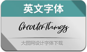 GreaterThings(英文字體)
