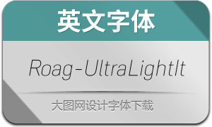 Roag-UltraLightItalic(英文字体)