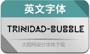 Trinidad-Bubble(英文字体)