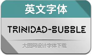 Trinidad-Bubble(英文字体)