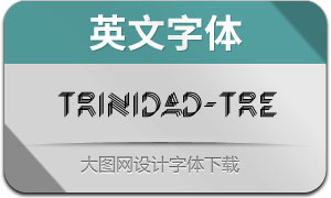 Trinidad-Tre(英文字体)