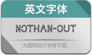 Nothan-Outline(英文字体)