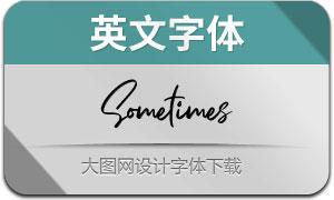 Sometimes(英文字体)