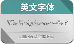 TheHolyArmor-Outline(英文字体)