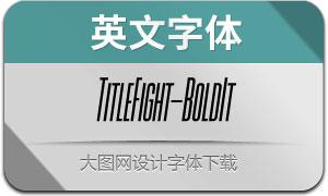 TitleFight-BoldItalic(с╒ндвжСw)