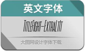 TitleFight-ExtraLightIt(с╒ндвжСw)