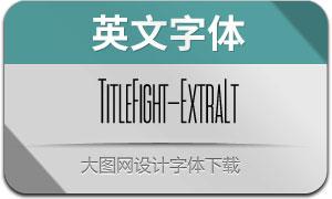 TitleFight-ExtraLight(с╒ндвжСw)