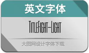 TitleFight-Light(с╒ндвжСw)
