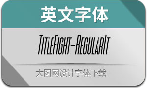 TitleFight-RegularItalic(英文字体)