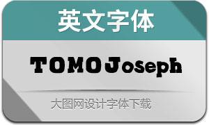 TOMOJoseph(с╒ндвжСw)
