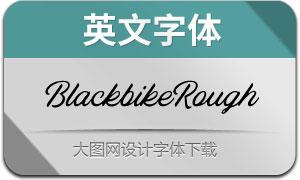 Blackbike-Rough(英文字体)