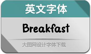 Breakfast(英文字体)