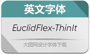 EuclidFlex-ThinItalic(英文字体)