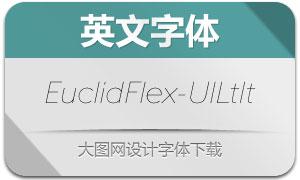 EuclidFlex-UltralightItalic(英文字体)