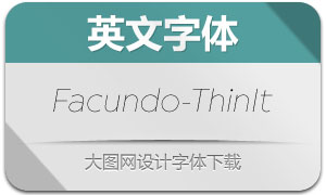 Facundo-ThinItalic(英文字体)