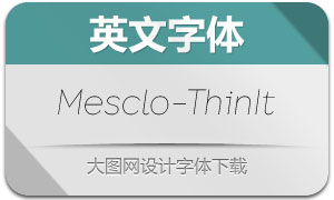 Mesclo-ThinItalic(英文字体)