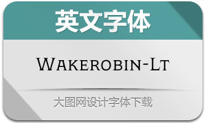 Wakerobin-Light(英文字体)