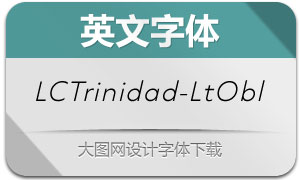 LCTrinidad-LightOblique(英文字体)