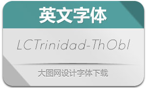 LCTrinidad-ThinOblique(英文字体)