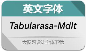 Tabularasa-MediumIt(英文字体)
