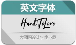 HardToLove(英文字体)